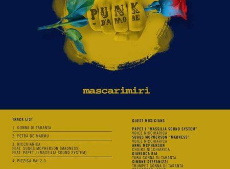 Mascarimirì, Punk d'Amore il Nuovo EP 2017